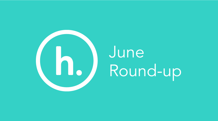 June Monthly Round-up